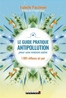 Guide pratique antipollution pour une maison saine