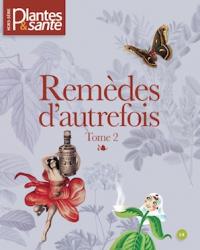 Hors-série Remèdes d'autrefois Tome II
