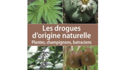 Les drogues d'origines naturelles