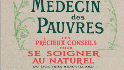 Le médecin des pauvres - Docteur Beauvillard