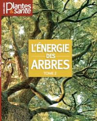 Hors-série Energie des arbres tome II - Numérique