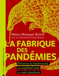 La fabrique des pandémies