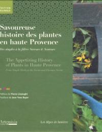 Savoureuse histoire des plantes en Haute-Provence