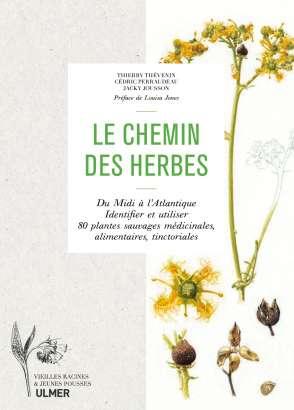 Le chemin des herbes de Thierry Thévenin, Cédric Perraudeau et Jacky Jousson
