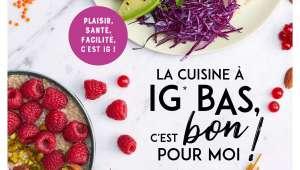 La cuisine à IG bas c'est bon pour moi !, par Sarah Kdouh, éd. Larousse