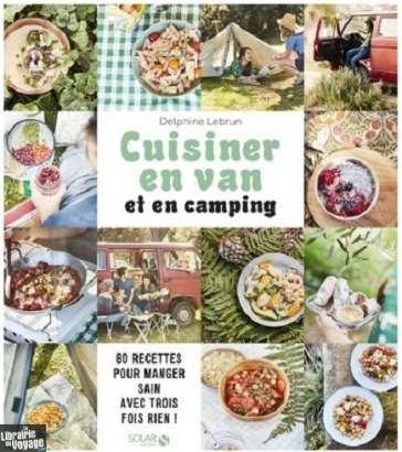 Cuisiner en van et en camping