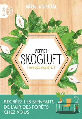 L'effet Skogluft , par Jorn Viumdal, éd. J'ai Lu