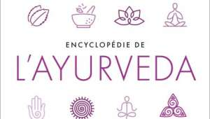 Encyclopédie de l'ayurvéda