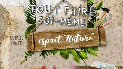 Tout faire soi-même, esprit « nature »