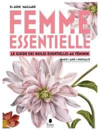 Femme essentielle, de Aude Maillart