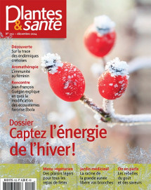 Plantes & Santé n°152 - Numérique