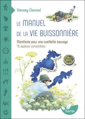 Le manuel de la vie buissonnière