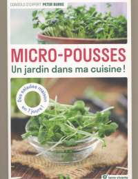 Micro-pousses - Un jardin dans ma cuisine ! de Peter Burke