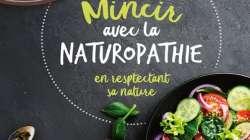 Mincir avec la naturopathie