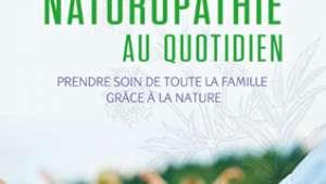 La naturopathie au quotidien