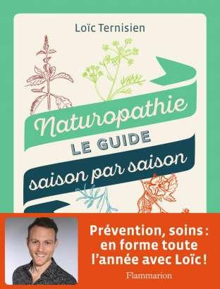 Naturopathie, le guide saison par saison