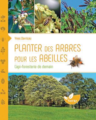 Planter des arbres pour les abeilles