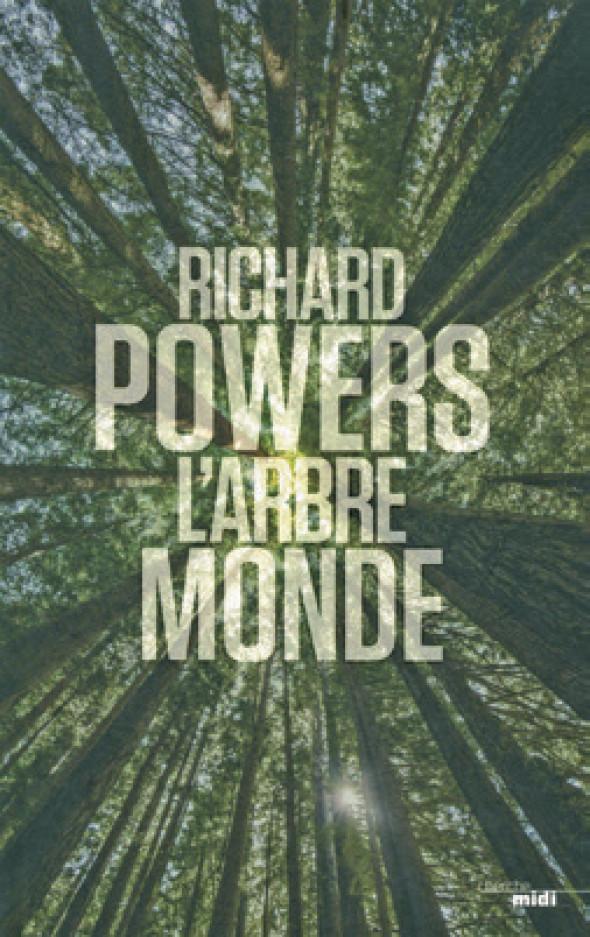 L'arbre monde - Richard Powers