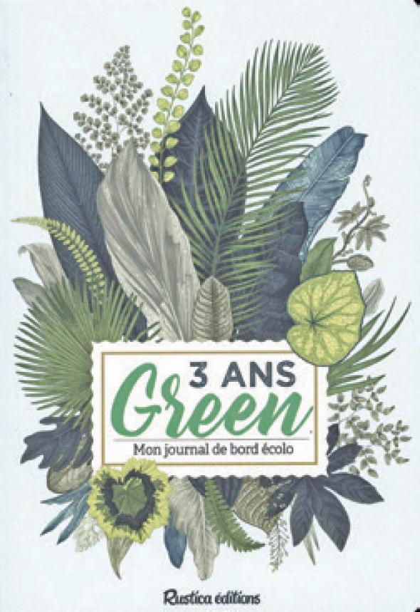 3 ans green - Mon journal de bord écolo