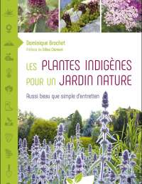 Les plantes indigènes pour un jardin nature