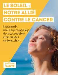Le soleil : notre allié contre le cancer