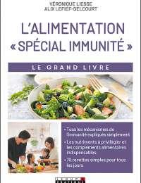 L'alimentation « spécial immunité »