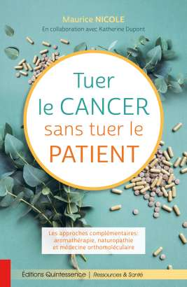 Tuer le cancersans tuer le malade