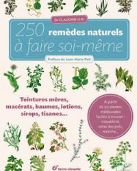 50 plantes médicinales - 250 remèdes naturels à portée de mains !
