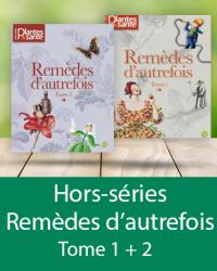 Hors-séries Remèdes d'autrefois Tome I + II