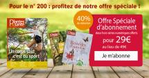Offre spéciale Printemps : Abonnement 10 numéros soit 2,90 € par mois + 2 hors-séries gratuits numériques