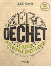 Zéro déchet, le manuel d'écologie quotidienne