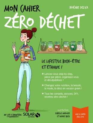 Mon cahier Zéro déchet, de Noémie Delva